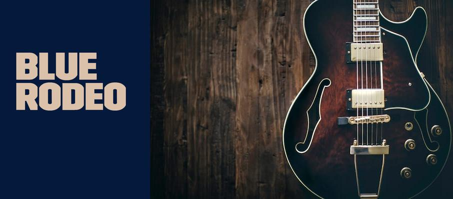 Blue Rodeo at Rose Theatre