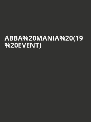 ABBA Mania (19+ Event) at Danforth Music Hall
