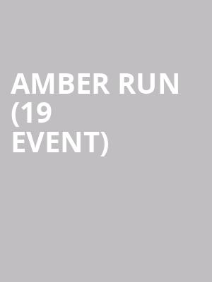 Amber Run (19+ Event) at Opera House