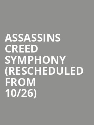 Assassins Creed Symphony (Rescheduled from 10/26) at Meridian Hall