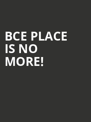 Bce Place is no more
