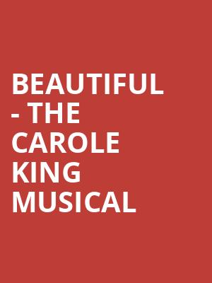 Beautiful - The Carole King Musical at Ed Mirvish Theatre