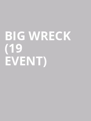 Big Wreck (19+ Event) at Danforth Music Hall