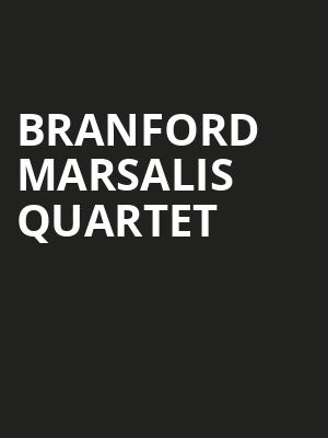 Branford Marsalis Quartet at Koerner Hall