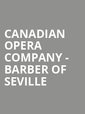 Canadian Opera Company - Barber of Seville at Four Seasons Centre