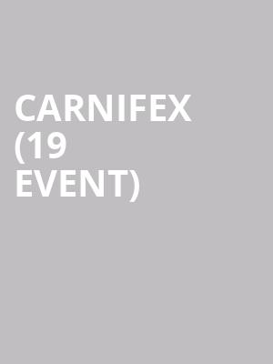 Carnifex (19+ Event) at Opera House