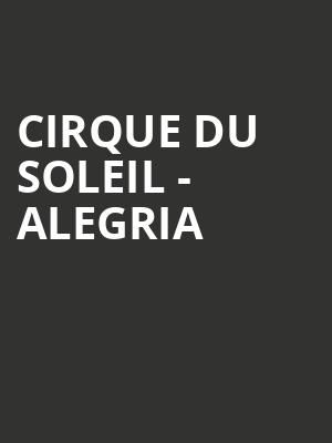 Cirque du Soleil - Alegria at Ordway Center For Performing Arts