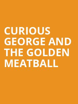 Curious George and the Golden Meatball at Lower Ossington Theatre - Stage 1