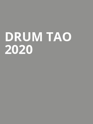 Drum Tao 2020 at Meridian Hall