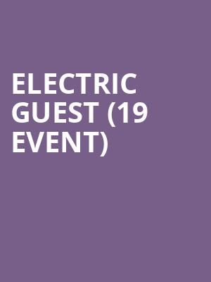 Electric Guest (19+ Event) at Mod Club Theatre