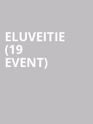 Eluveitie (19+ Event) at Opera House