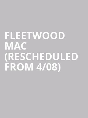 Fleetwood Mac (Rescheduled from 4/08) at Scotiabank Arena