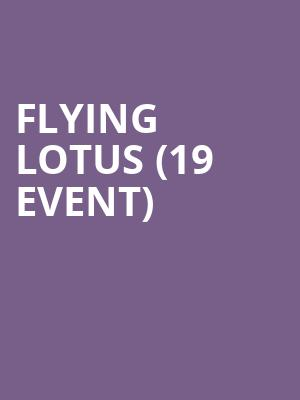 Flying Lotus (19+ Event) at Danforth Music Hall