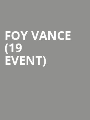 Foy Vance (19+ Event) at Queen Elizabeth Theatre