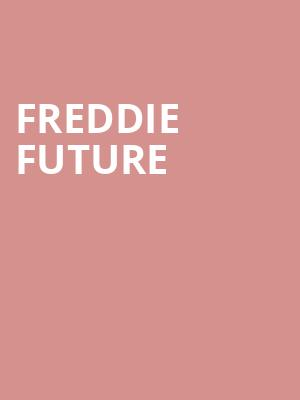 Freddie Future at The Drake Underground