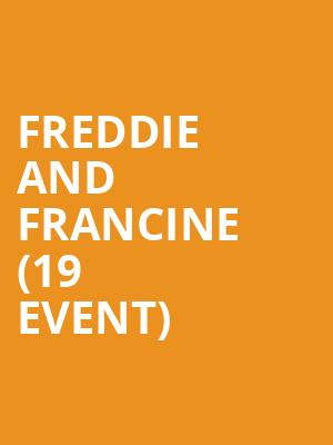 Freddie and Francine (19+ Event) at The Drake Underground