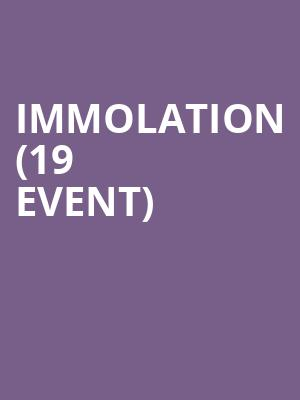 Immolation (19+ Event) at Lee's Palace