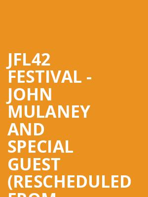 JFL42 Festival - John Mulaney and Special Guest (Rescheduled from 9/22/2019) at Meridian Hall