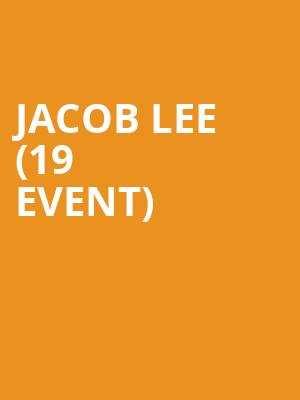 Jacob Lee (19+ Event) at The Drake Underground