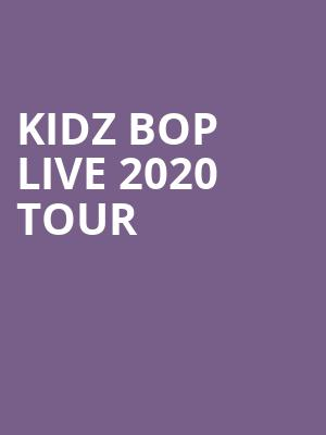 KIDZ BOP Live 2020 Tour at Budweiser Stage