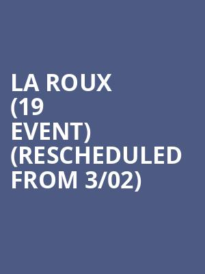 La Roux (19+ Event)  (Rescheduled from 3/02) at Phoenix Concert Theatre