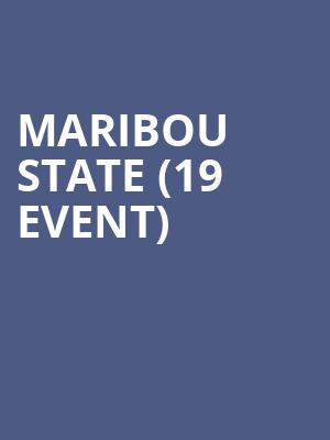 Maribou State (19+ Event) at Danforth Music Hall