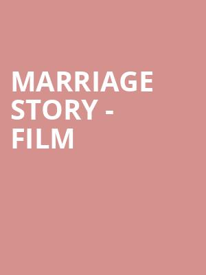 Marriage Story - Film at TIFF Bell Lightbox