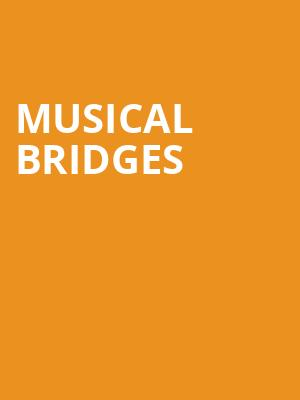 Musical Bridges at Weston Recital Hall