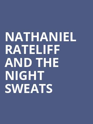 Nathaniel Rateliff and The Night Sweats at Massey Hall