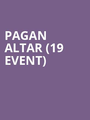 Pagan Altar (19+ Event) at Lee's Palace