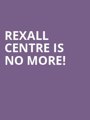 Rexall Centre is no more