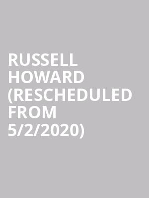 Russell Howard (Rescheduled from 5/2/2020) at Danforth Music Hall