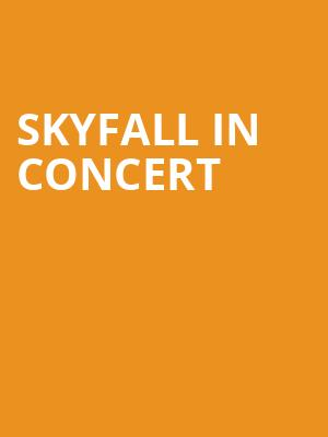 Skyfall in Concert at Meridian Hall