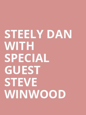 Steely Dan With Special Guest Steve Winwood at Budweiser Stage
