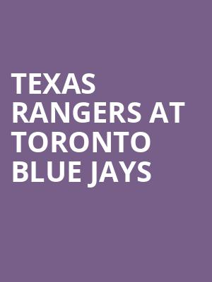 Texas Rangers at Toronto Blue Jays at Rogers Centre
