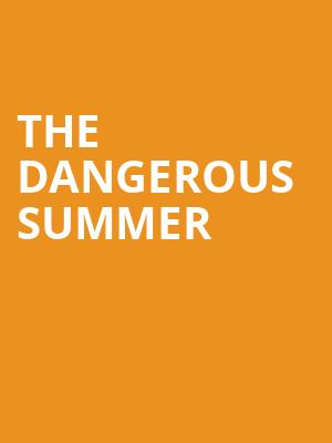 The Dangerous Summer at Hard Luck Bar