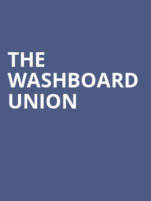 The Washboard Union at Mod Club Theatre