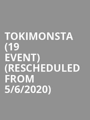 Tokimonsta (19+ Event) (Rescheduled from 5/6/2020) at Mod Club Theatre
