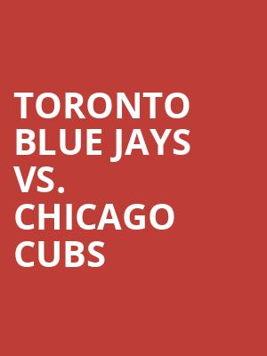 Toronto Blue Jays Vs. Chicago Cubs at Rogers Centre