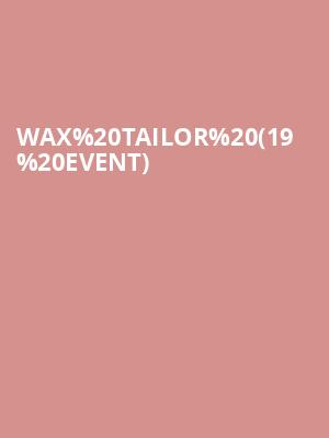 Wax Tailor (19+ Event) at Adelaide Hall