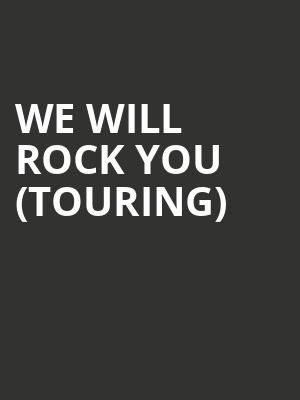 We Will Rock You (touring) at Meridian Hall
