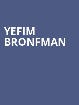 Yefim Bronfman at Koerner Hall