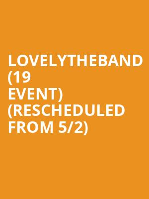 lovelytheband (19+ Event) (Rescheduled from 5/2) at Mod Club Theatre