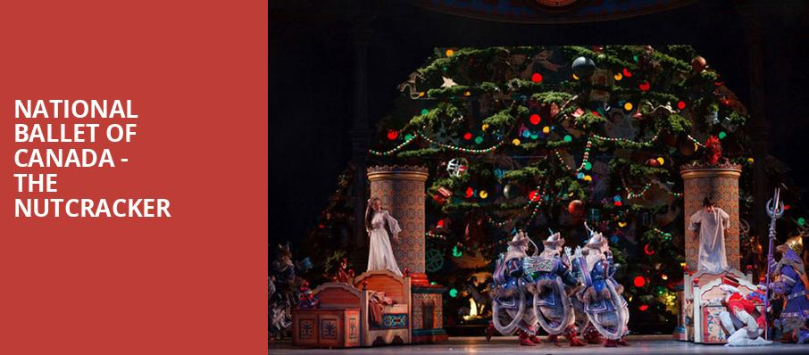 National Ballet Of Canada The Nutcracker, Four Seasons Centre, Toronto
