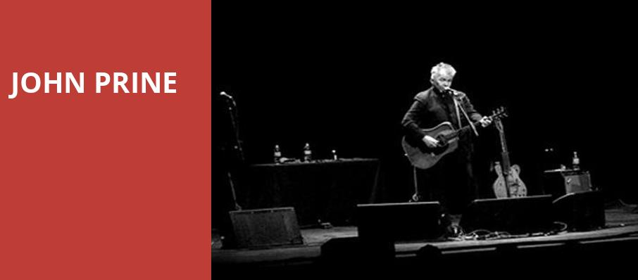 John Prine, Sony Centre for the Performing Arts, Toronto