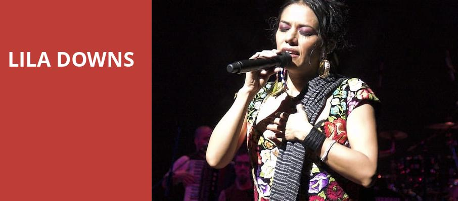 Lila Downs, Sony Centre for the Performing Arts, Toronto