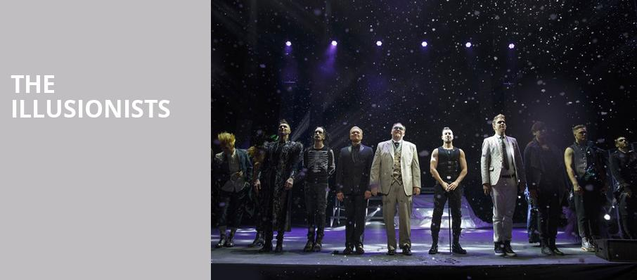 The Illusionists, Princess of Wales Theatre, Toronto