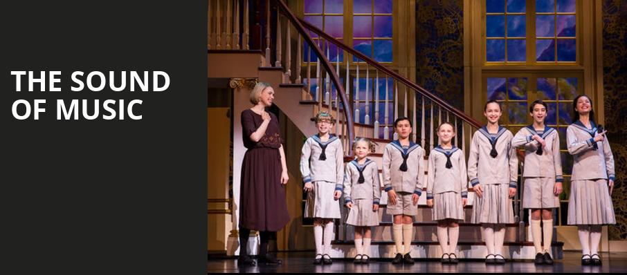 The Sound of Music, Princess of Wales Theatre, Toronto
