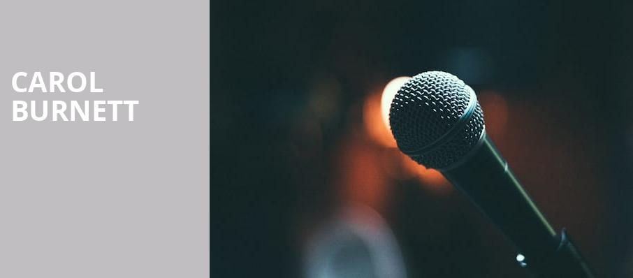 Carol Burnett, Sony Centre for the Performing Arts, Toronto