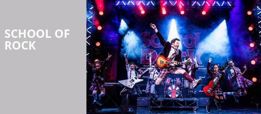 School of Rock, Ed Mirvish Theatre, Toronto